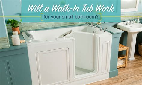 small walk in tubs will a walk in tub work for your small bathroom
