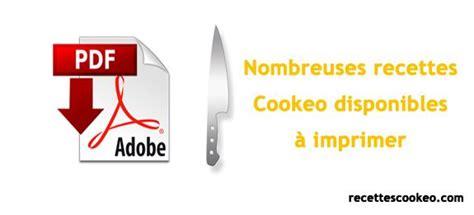 recettes cuisine pdf 17 meilleures idées à propos de recette cookeo pdf sur