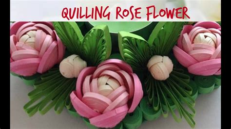 quilling rose flower tutorial  youtube