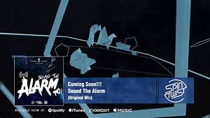 Official - Coming Soon - Sound The Alarm - YouTube