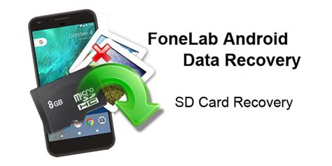 android sd card recovery recover deleted