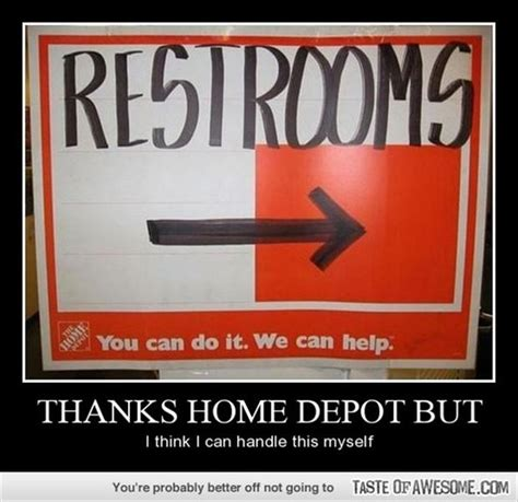 Home Depot Memes - 20 funny bathroom signs 4 is a lawsuit waiting to happen funny pictures meme and humor