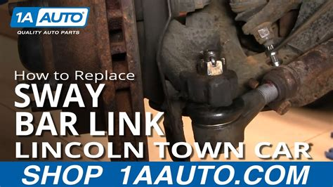 replace sway bar link   lincoln town car youtube