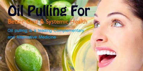 Oil Pulling For Better Oral & Systemic Health  Itm Lab