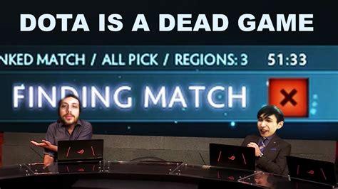 dota dead game dota is a dead game singsing moments dota 2 stream youtube