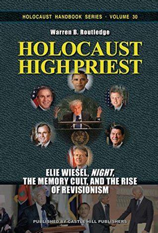 holocaust high priest elie wiesel night  memory