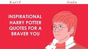 Inspirational H... Youtube Harry Potter Quotes