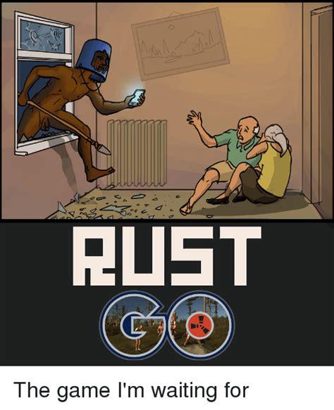 Rust Memes - search rust memes on me me