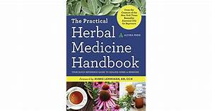 The Practical Herbal Medicine Handbook  Your Quick