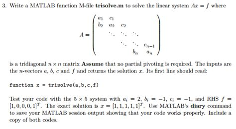 solved write a matlab function m file trisolve m to solve chegg