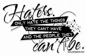Drama Quotes | ... Anti Hater Quotes