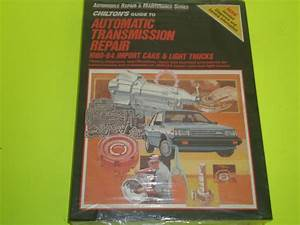 Chilton U0026 39 S Guide To Automatic Transmission Repair 1980