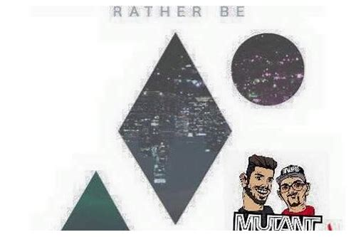rather be clean bandit free mp3 downloads