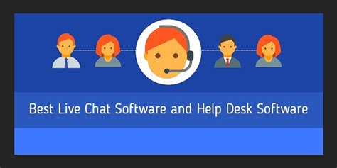 best help desk software 7 top live chat script to add live chat to your website