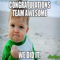 Congratulations We Did It