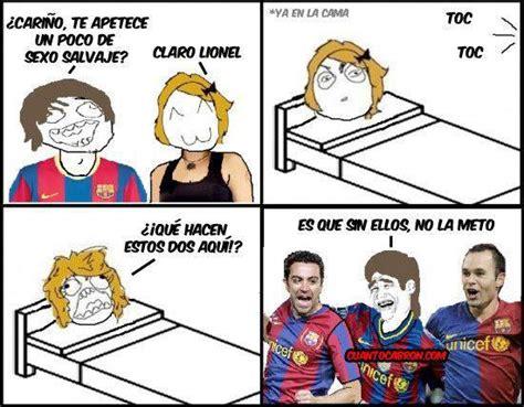 Memes Sexuales - humor grafico del barcelona entra si te queres reir taringa