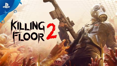 killing floor 2 lan un trailer de lancement pour killing floor 2 otakugame fr