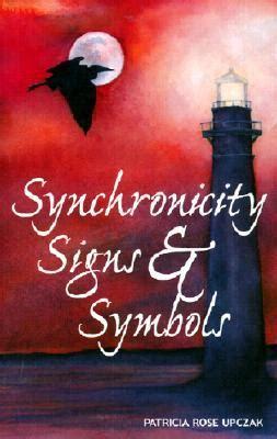 synchronicity signs symbols  patricia rose upczak