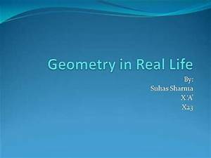Geometry in Real Life |authorSTREAM