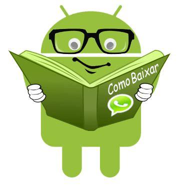 baixar gratis whatsapp para o meu celular android