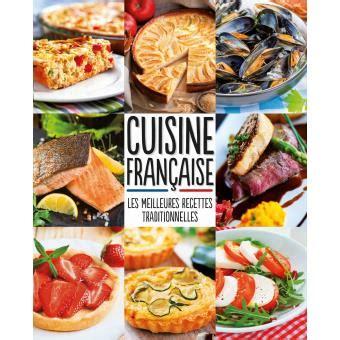 fnac livre cuisine cuisine française meilleures recettes traditionnelles