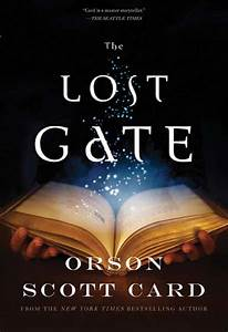 "Fantasy Book Critic: ""The Lost Gate"" by Orson Scott Card ..."