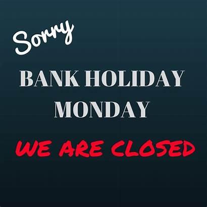 Monday Holiday Bank
