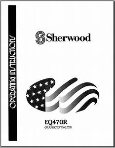 Sherwood Eq470r Operating Instructions Guide  Analog Alley
