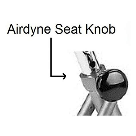 Have any of you replaced the seat on your airdyne? Seat Knob, Airdyne