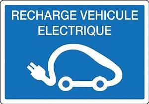 Prise Recharge Voiture Électrique : panneau pour recharge de v hicules lectriques direct signal tique ~ Dode.kayakingforconservation.com Idées de Décoration