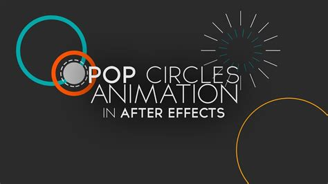 Pop Circles Animation In After Effects