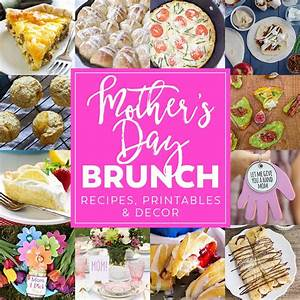 Mother's Day Brunch Menu Plan will show mom how much you ...