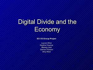 Digital divide and the economy