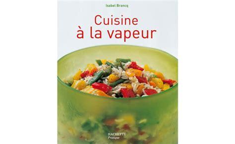 vapeur cuisine brancq lepage auteur de recettes
