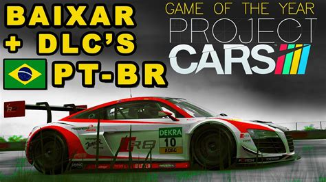 project cars of the year baixar project cars of the year edition dlc s tradu 199 195 o