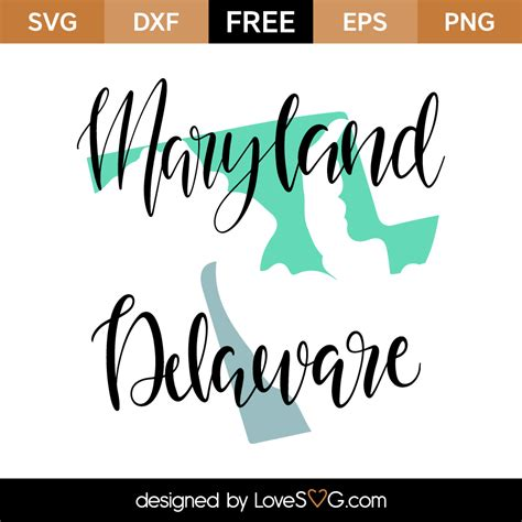 Almost files can be used for commercial. Maryland - Delaware | Lovesvg.com