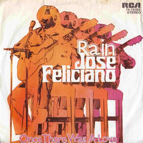 jose feliciano once there was a love chords rain once there was a love jos 233 feliciano fonts