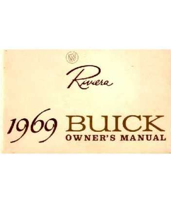 Buick Owners Manual by 1969 Buick Riviera Owners Manual