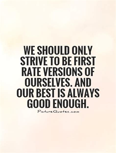 Strive To Be Your Best Quotes