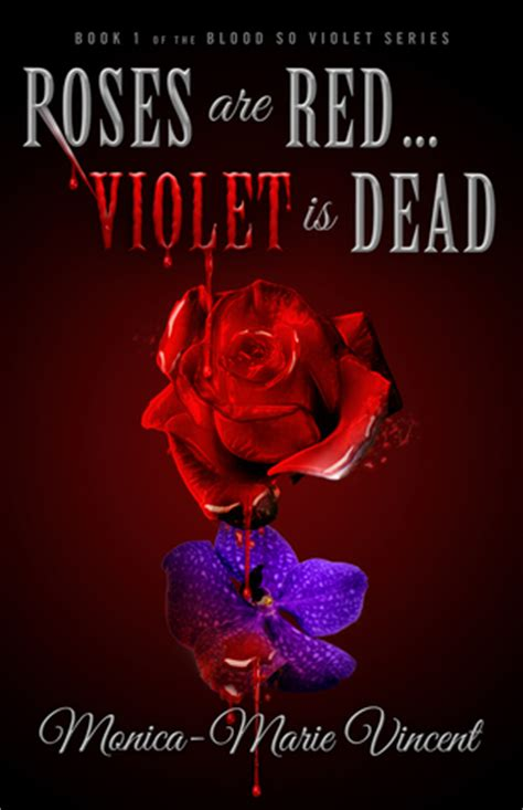 roses  red violet  dead  monica marie vincent reviews discussion bookclubs lists