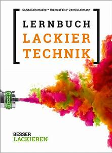 Das Lernbuch der Lackiertechnik / Lernbuch / Bücher