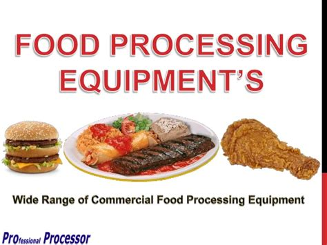 cuisines equip馥s professional processor commercial food processing equipment s