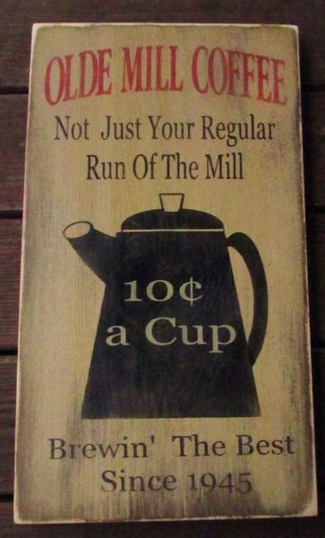 Primitive country decor kitchen sign, coffee sign,wood