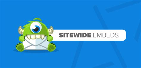 Announcing Sitewide Embeds For Optinmonster + Improved