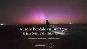 Leboncoin En Bretagne : aurore bor ale en bretagne le 23 juin 2015 youtube ~ Medecine-chirurgie-esthetiques.com Avis de Voitures