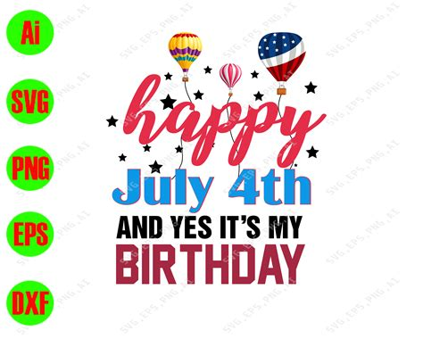 .4th month svg 4th of july 4th of july svg 50 birthday svg 50th birthday 50th birthday gift 50th birthday party 50th birthday svg 50th birthday svg svg french ephemera friend svg files for silhouette funny 75th funny 75th birthday shirts 75 years old gifts funny june svg funny svg. Happy july 4th and yes It's my birthday svg, dxf,eps,png ...