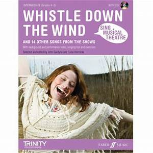 Sing Musical Theatre - Whistle Down The Wind | Vocal Music ...