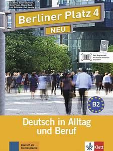 Berliner Platz 1 Neu Pdf : berliner platz 4 neu lehr und arbeitsbuch mit 2 audio ~ Jslefanu.com Haus und Dekorationen