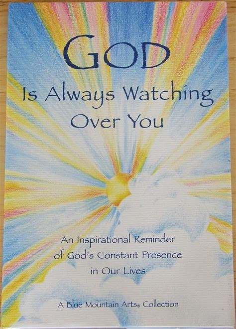 God Is Watching Over Us Quotes