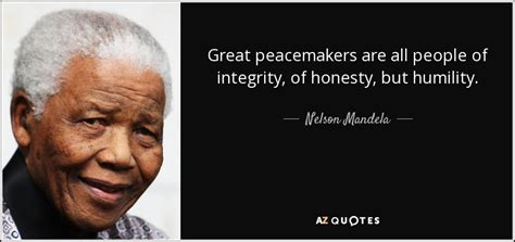 nelson mandela quote great peacemakers   people